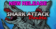 SHARK ATTACK DOUBLE